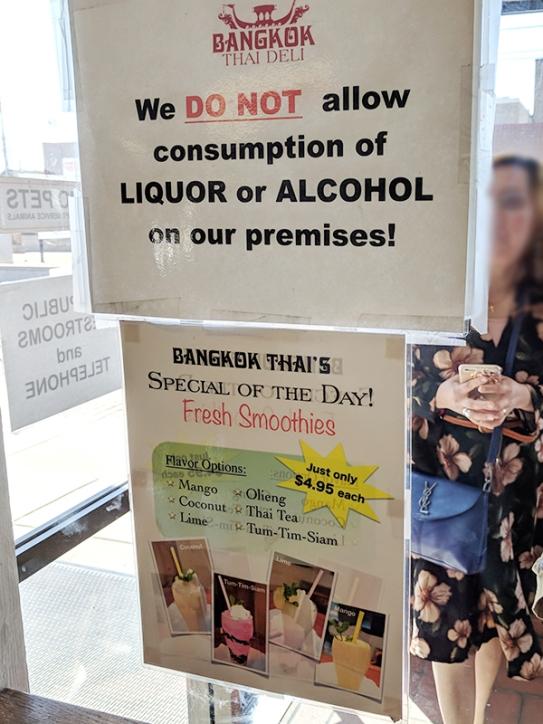 Bangkok Thai Deli: Liquor,no, smoothies, yes